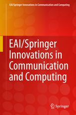 EAI/Springer Innovations in Communication and Computing ISSN: 2522-8595