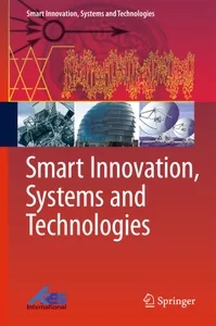 Smart Innovation, Systems and Technologies ISSN: 2190-3018